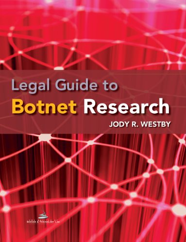 9781627221177: Legal Guide to Botnet Research