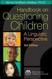 Handbook on Questioning Children: A Linguistic Perspective: ABA Center on