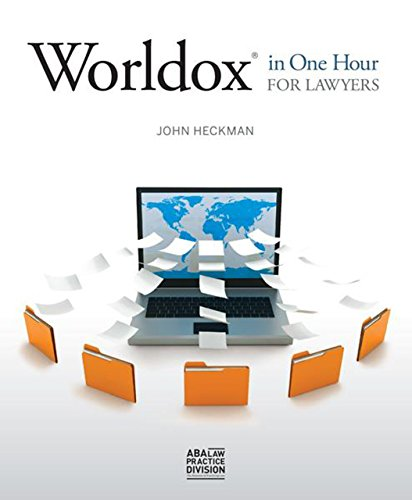 Worldox in One Hour for Lawyers: John Heckman