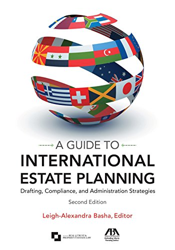 9781627222679: A Guide to International Estate Planning: Drafting, Compliance, and Administration Strategies