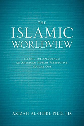 9781627222846: 1: The Islamic Worldview: Islamic Jurisprudence―An American Muslim Perspective (The Islamic Worldview Series)