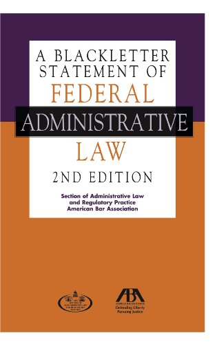 A Blackletter Statement of Federal Administrative Law: American Bar Association