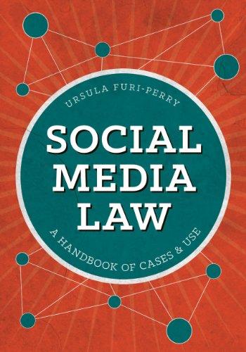 9781627223423: Social Media Law: A Handbook of Cases & Use