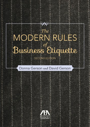 Modern Rules of Business Etiquette: Gerson, Donna; Gerson, David