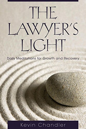 The Lawyer's Light : Daily Meditations for: Kevin M. Chandler