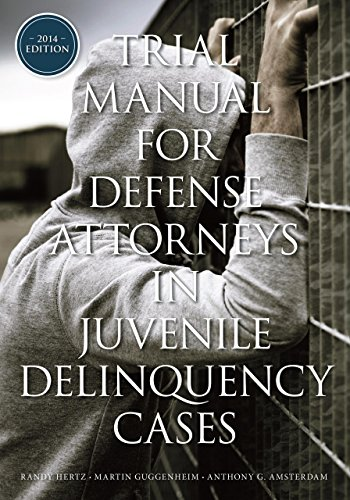 9781627226608: Trial Manual for Defense Attorneys in Juvenile Delinquency Cases