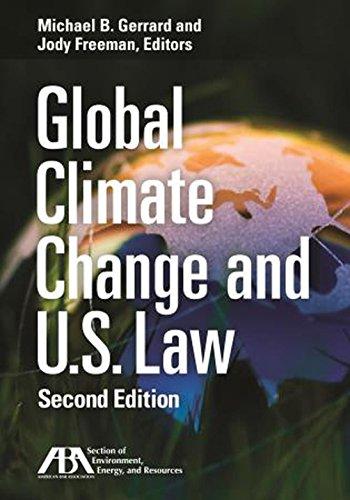 Global Climate Change and U.S. Law: Gerrard, Michael; Freeman, Jody