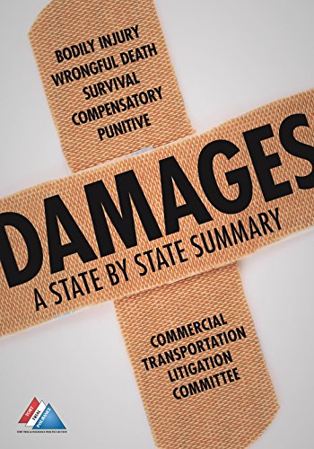 Damages: A State by State Summary: Marchand, Chad; Mitchell, Meade; Commercial Transportation ...
