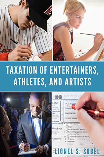 Taxation of Entertainers, Athletes, and Artists: Lionel S. Sobel