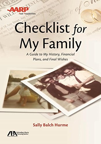 ABA/AARP Checklist for My Family: A Guide to My History, Financial Plans and Final Wishes: ...