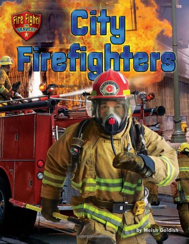 City Firefighters (Library Binding): Meish Goldish