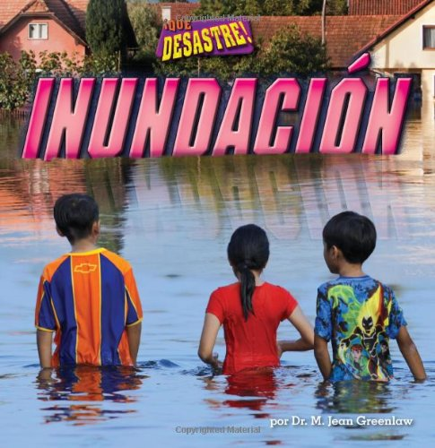 9781627242509: Inundacion / Flood (Que desastre! / It's a Disaster) (Spanish Edition)