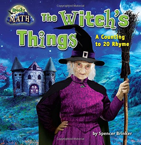 9781627243339: The Witch's Things: A Counting to 20 Rhyme (Math Blast!: Spooky Math)