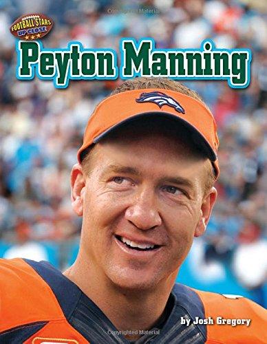 Peyton Manning (Hardcover): Josh Gregory