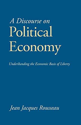 9781627300001: A Discourse on Political Economy