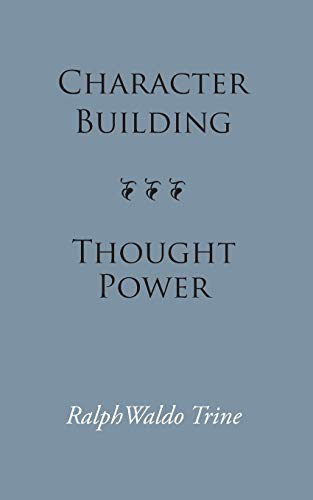 9781627300056: Character Building--Thought Power