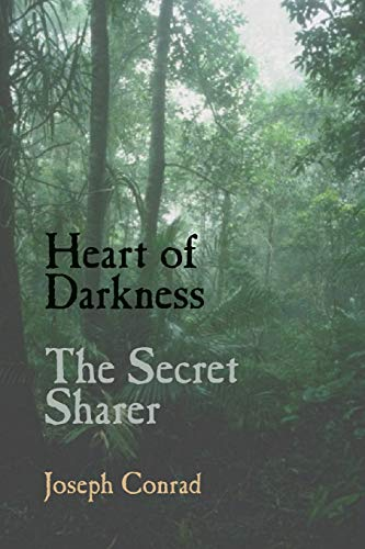 Heart of Darkness and the Secret Sharer: Joseph Conrad