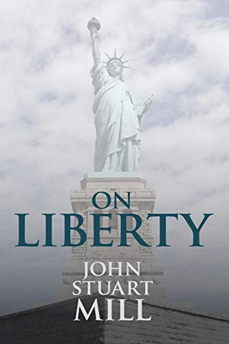 On Liberty: John Stuart Mill