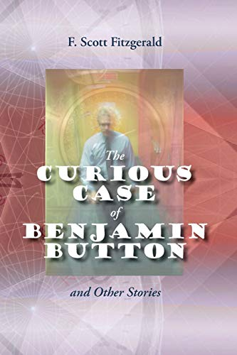 9781627300520: The Curious Case of Benjamin Button and Other Stories