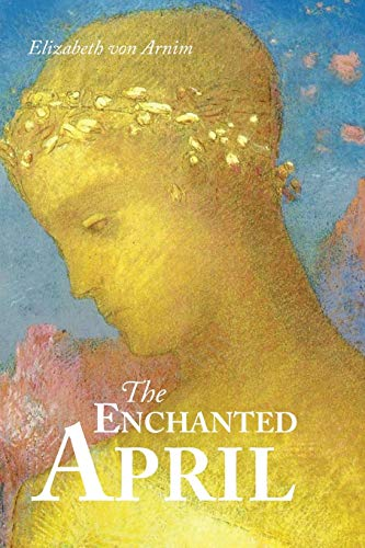 9781627300568: The Enchanted April