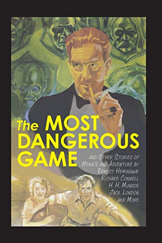 9781627300667: The Most Dangerous Game and Other Stories of Menace and Adventure