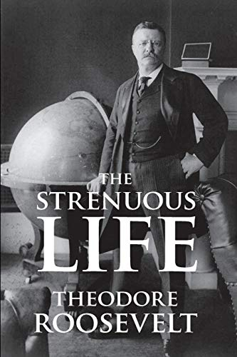 9781627300797: The Strenuous Life