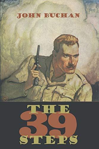 The 39 Steps: Buchan, John