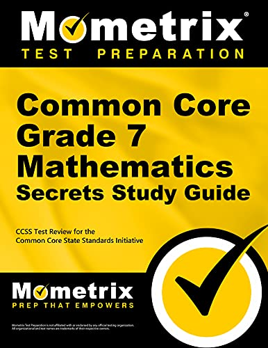 9781627330329: Common Core Grade 7 Mathematics Secrets Study Guide: CCSS Test Review for the Common Core State Standards Initiative