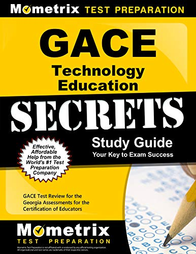 9781627330480: GACE Technology Education Secrets Study Guide: GACE Test Review for the Georgia Assessments for the Certification of Educators