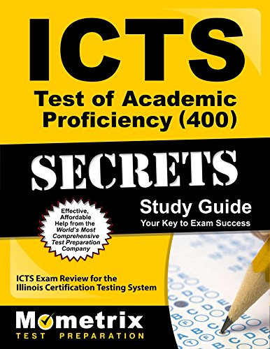 9781627330527: ICTS Test of Academic Proficiency (400) Secrets Study Guide: ICTS Exam Review for the Illinois Certification Testing System