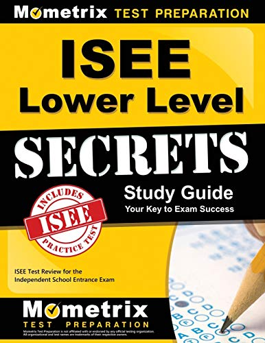 9781627331098: ISEE Lower Level Secrets Study Guide: ISEE Test Review for the Independent School Entrance Exam (Mometrix Secrets Study Guides)