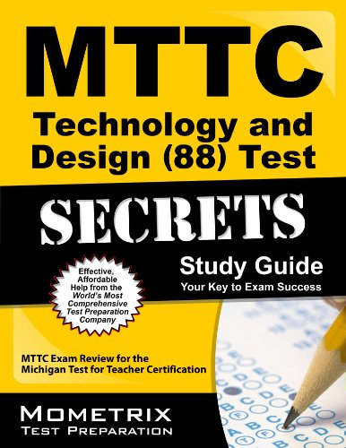 9781627331180: MTTC Technology and Design (88) Test Secrets Study Guide: MTTC Exam Review for the Michigan Test for Teacher Certification