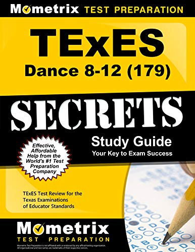 9781627331777: TExES Dance 8-12 (179) Secrets Study Guide: TExES Test Review for the Texas Examinations of Educator Standards (Mometrix Secrets Study Guides)