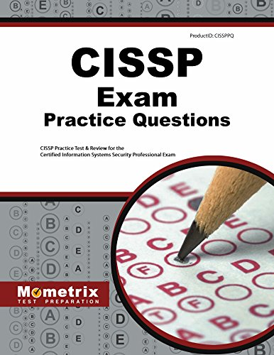 CISSP Exam Practice Questions: CISSP Practice Test: CISSP Exam Secrets