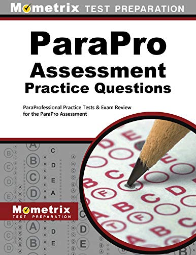 9781627332149: ParaPro Assessment Practice Questions: ParaProfessional Practice Tests & Exam Review for the ParaPro Assessment
