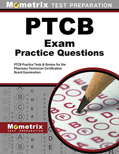 9781627332187: PTCB Exam Practice Questions: PTCB Practice Tests ...
