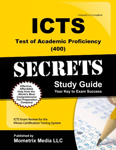 9781627336024: ICTS Test of Academic Proficiency (400) Secrets Study Guide: ICTS Exam Review for the Illinois Certification Testing System