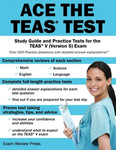 9781627336055: Ace the TEAS Test: Study Guide and Practice Tests for the TEAS V (Version 5) Exam