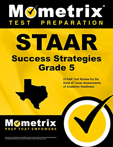 9781627336703: STAAR Success Strategies Grade 5 Study Guide: STAAR Test Review for the State of Texas Assessments of Academic Readiness