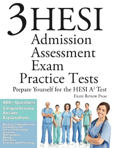 9781627336901: 3 HESI Admission Assessment Exam Practice Tests