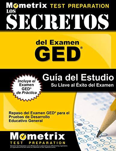 9781627336932: Los Secretos del Examen GED Guía del Estudio: Repaso del Examen GED para el Pruebas de Desarrollo Educativo General (Spanish Edition)