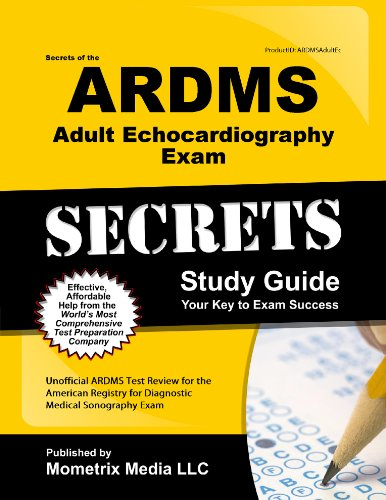 9781627337021: Secrets of the ARDMS Adult Echocardiography Exam Study Guide: Unofficial ARDMS Test Review for the American Registry for Diagnostic Medical Sonography Exam (Secrets (Mometrix))