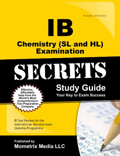 9781627337465: IB Chemistry (SL and HL) Examination Secrets Study Guide: IB Test Review for the International Baccalaureate Diploma Programme (Mometrix Secrets Study Guides)