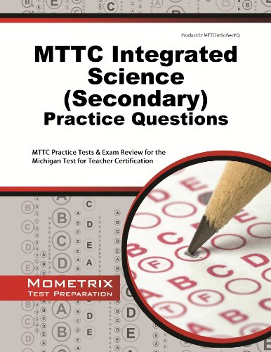 MTTC Integrated Science (Secondary) Practice Questions: MTTC Practice Tests & Exam Review for ...