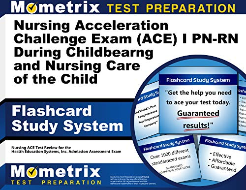 9781627338738: Nursing Acceleration Challenge Exam (ACE) I PN-RN: Nursing Care During Childbearing and Nursing Care of the Child Flashcard Study System: Nursing ACE ... Nursing Acceleration Challenge Exam (Cards)