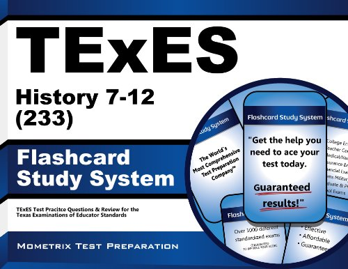 9781627339438: TExES History 7-12 (233) Flashcard Study System: TExES Test Practice Questions & Review for the Texas Examinations of Educator Standards (Cards)