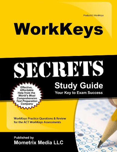 9781627339537: WorkKeys Secrets Study Guide: WorkKeys Practice Questions & Review for the ACT's WorkKeys Assessments (Mometrix Secrets Study Guides)