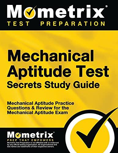 9781627339759: Mechanical Aptitude Test Secrets Study Guide: Mechanical Aptitude Practice Questions & Review for the Mechanical Aptitude Exam (Mometrix Secrets Study Guides)