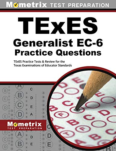 9781627339971: TExES Generalist EC-6 Practice Questions: TExES Practice Tests & Review for the Texas Examinations of Educator Standards