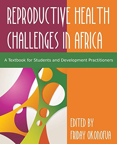 9781627345088: Confronting the Challenge of Reproductive Health in Africa: A Textbook for Students and Development Practitioners